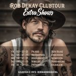 Extra shows clubtour Rob Dekay